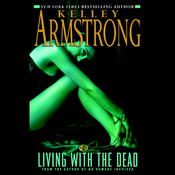 Living with the Dead: Women of the Otherworld, Book 9 (Unabridged) audiobook download