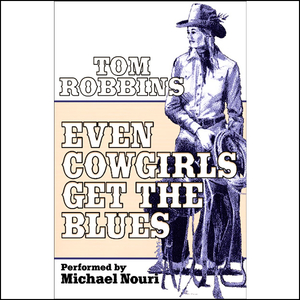 Even-cowgirls-get-the-blues-unabridged-audiobook