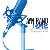 Ayn Rand Answers: The Best of Her Q & A (Unabridged) audiobook download
