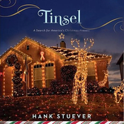 Tinsel: A Search for America's Christmas Present (Unabridged) audiobook download