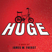 Huge: A Novel (Unabridged) audiobook download