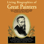 Living Biographies of Great Painters (Unabridged) audiobook download