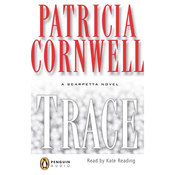 Trace: A Scarpetta Novel (Unabridged) audiobook download