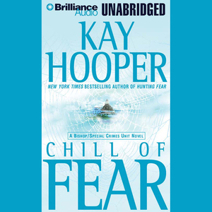 Chill-of-fear-a-bishopspecial-crimes-unit-novel-unabridged-audiobook