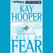 Chill of Fear: A Bishop/Special Crimes Unit Novel (Unabridged) audiobook download