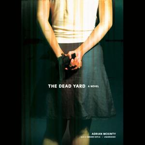 The-dead-yard-unabridged-audiobook