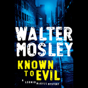 Known to Evil: A Leonid McGill Mystery (Unabridged) audiobook download