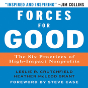 Forces for Good: The Six Practices of High-Impact Nonprofits (Unabridged) audiobook download