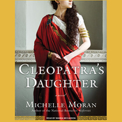 Cleopatra's Daughter: A Novel (Unabridged) audiobook download