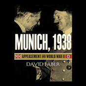Munich, 1938: Appeasement and World War II (Unabridged) audiobook download