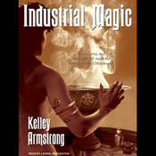 Industrial Magic: Women of the Otherworld, Book 4 (Unabridged) audiobook download