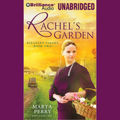 Rachel's Garden: Pleasant Valley, Book Two (Unabridged) audiobook download