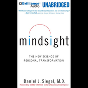 Mindsight: The New Science of Personal Transformation (Unabridged) audiobook download