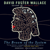 The Broom of the System: A Novel (Unabridged) audiobook download