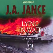 Lying in Wait: J. P. Beaumont Series, Book 12 (Unabridged) audiobook download