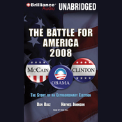 The Battle for America 2008: The Story of an Extraordinary Election (Unabridged) audiobook download