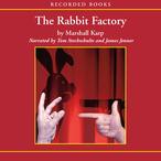 The-rabbit-factory-unabridged-audiobook