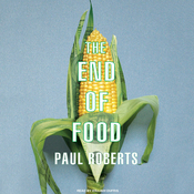 The End of Food (Unabridged) audiobook download