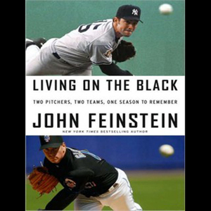 Living-on-the-black-two-pitchers-two-teams-one-season-to-remember-unabridged-audiobook