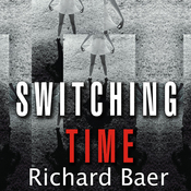 Switching Time: A Doctor's Harrowing Story of Treating a Woman with 17 Personalities (Unabridged) audiobook download