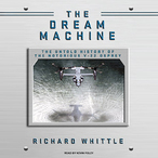 The-dream-machine-the-untold-history-of-the-notorious-v-22-osprey-unabridged-audiobook