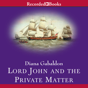 Lord John and the Private Matter (Unabridged) audiobook download