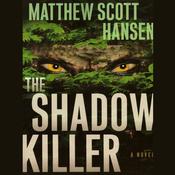 The Shadowkiller: A Novel (Unabridged) audiobook download
