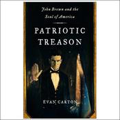 Patriotic Treason: John Brown and the Soul of America (Unabridged) audiobook download