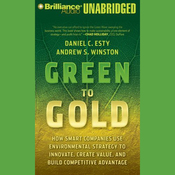Green to Gold: How Smart Companies Use Environmental Strategy (Unabridged) audiobook download