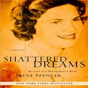 Shattered Dreams: My Life as a Polygamist's Wife (Unabridged) audiobook download