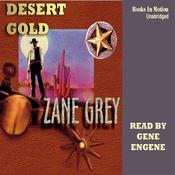 Desert Gold (Unabridged) audiobook download