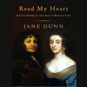Read My Heart: A Love Story in England's Age of Revolution (Unabridged) audiobook download