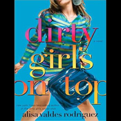 Dirty Girls on Top (Unabridged) audiobook download