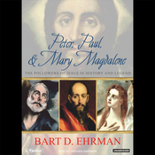 Peter, Paul, and Mary Magdalene: The Followers of Jesus in History and Legend (Unabridged) audiobook download