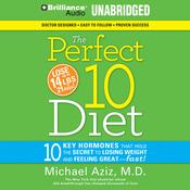 The Perfect 10 Diet: The Breakthrough Diet Solution (Unabridged) audiobook download