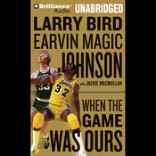When the Game Was Ours (Unabridged) audiobook download
