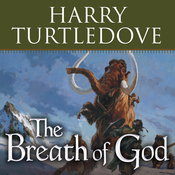 The Breath of God: A Novel of the Opening of the World (Unabridged) audiobook download
