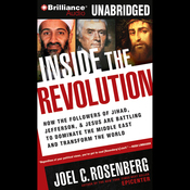 Inside the Revolution: Jihad, Jefferson & Jesus: Battling to Dominate the Middle East (Unabridged) audiobook download