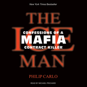 The Ice Man: Confessions of a Mafia Contract Killer (Unabridged) audiobook download