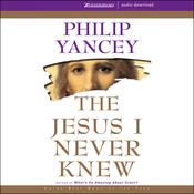 The Jesus I Never Knew (Unabridged) audiobook download