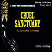 Cruel Sanctuary: A Father Mark Townsend Mystery (Unabridged) audiobook download