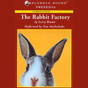 The-rabbit-factory-unabridged-audiobook-2