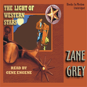 The Light of Western Stars (Unabridged) audiobook download