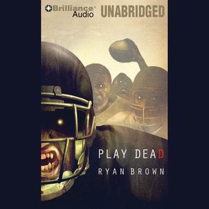 Play-dead-a-thriller-unabridged-audiobook
