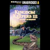 Disney in Shadow: Kingdom Keepers III (Unabridged) audiobook download