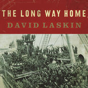The Long Way Home: An American Journey from Ellis Island to the Great War (Unabridged) audiobook download
