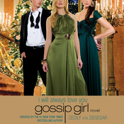 Gossip Girl: I Will Always Love You: A Gossip Girl Novel (Unabridged) audiobook download