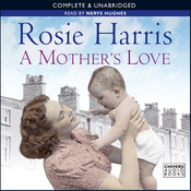 A Mother's Love (Unabridged) audiobook download
