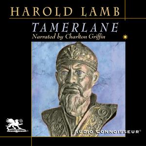 Tamerlane-conqueror-of-the-earth-unabridged-audiobook