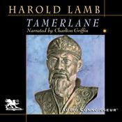 Tamerlane: Conqueror of the Earth (Unabridged) audiobook download